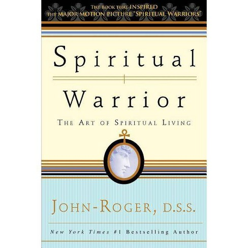 Spiritual Warrior - by  John-Roger (Paperback) - image 1 of 1
