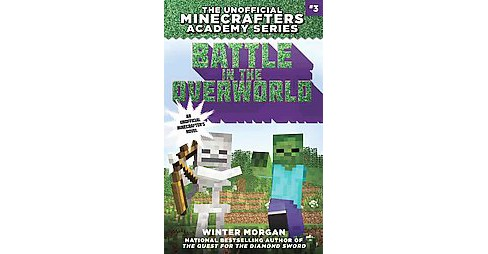 Battle in the Overworld (Paperback) (Winter Morgan) - image 1 of 1