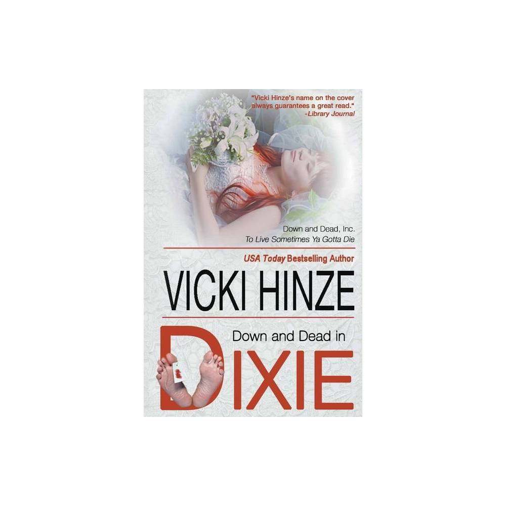 Down And Dead In Ie By Vicki Hinze Paperback