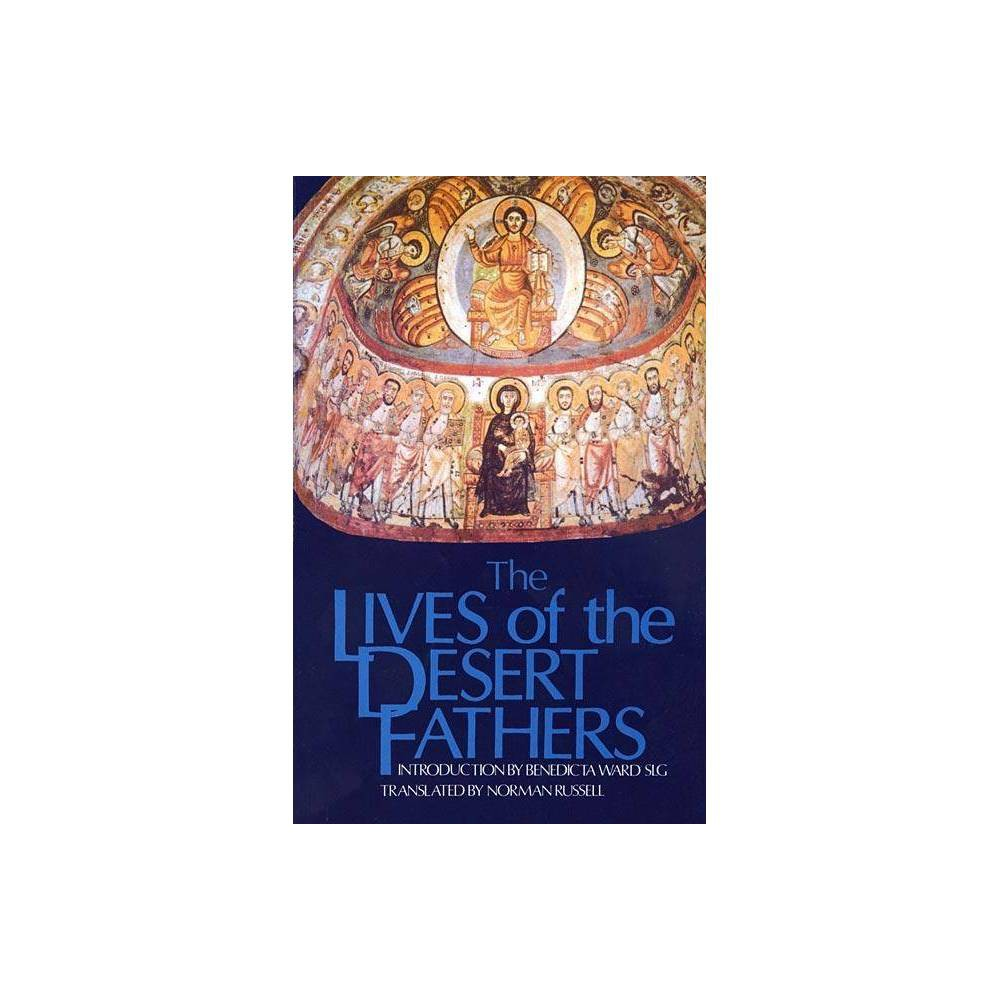 Lives Of The Desert Fathers Cistercian Studies By Norman Russell Paperback