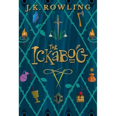 The Ickabog - by J K Rowling (Hardcover)