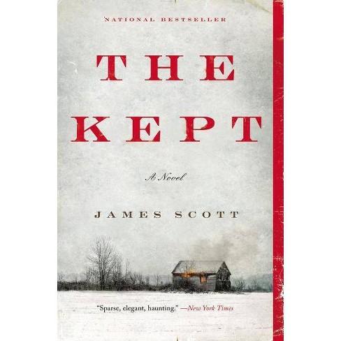 The Kept - (P.S. (Paperback)) by  James Scott (Paperback) - image 1 of 1