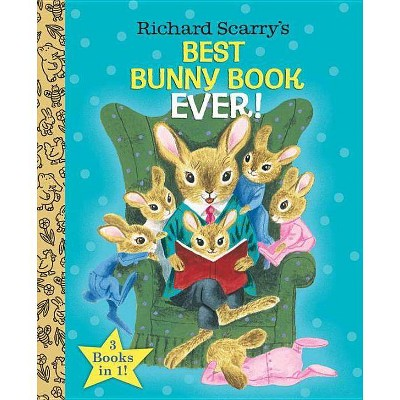 Richard Scarry's Best Bunny Book Ever! - (Little Golden Book Favorites)(Hardcover)