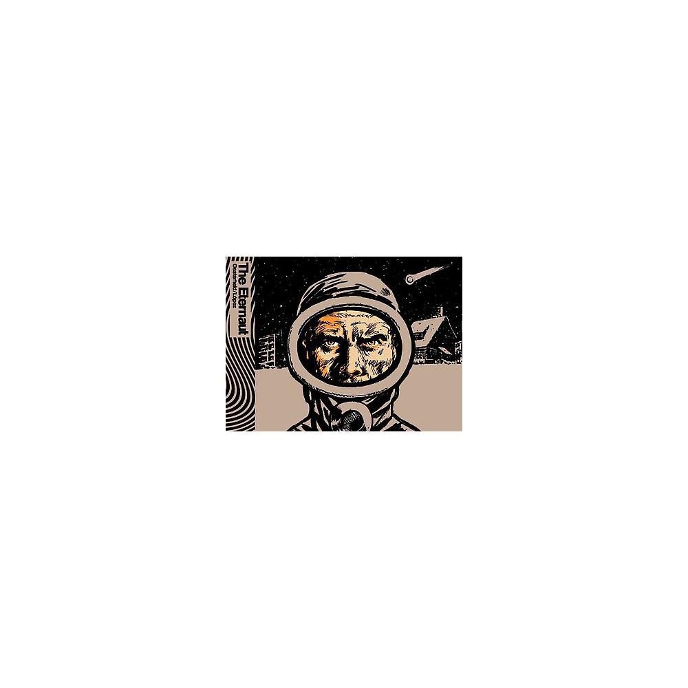 Eternaut (Hardcover) (Hu00e9ctor Germu00e1n Oesterheld)