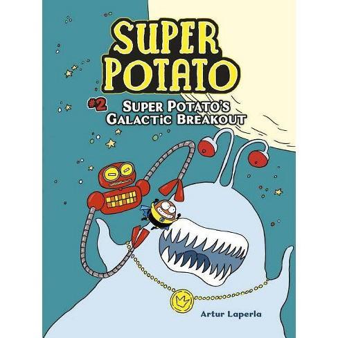 Super Potato's Galactic Breakout - by  Artur Laperla (Paperback) - image 1 of 1
