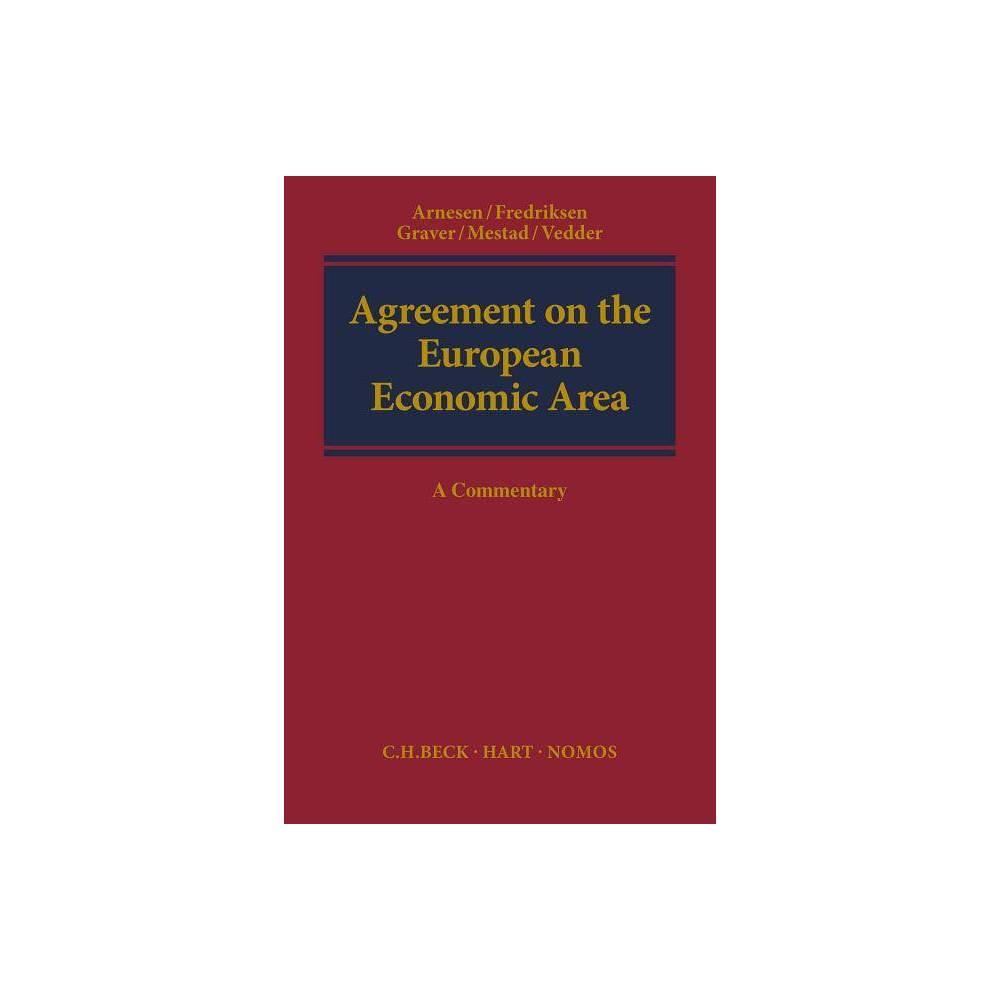 Agreement on the European Economic Area - (Hardcover)