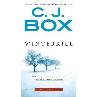 Winterkill - (Joe Pickett Novel) by  C J Box (Paperback)