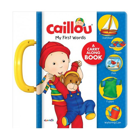 Caillou: My First Words - (Board_book) - image 1 of 1