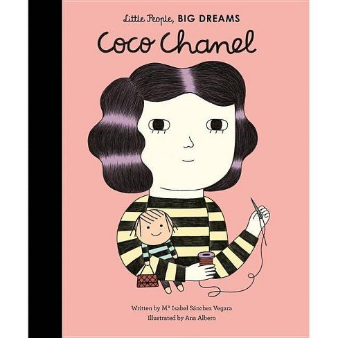 Coco Chanel - (Little People, Big Dreams) by  Maria Isabel Sanchez Vegara (Hardcover) - image 1 of 1