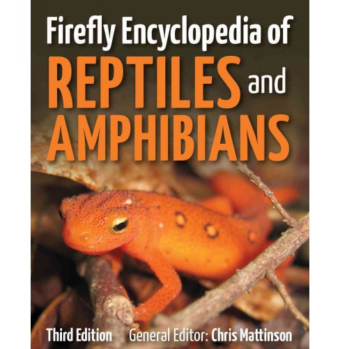 Firefly Encyclopedia of Reptiles and Amphibians (Revised) (Hardcover) - image 1 of 1