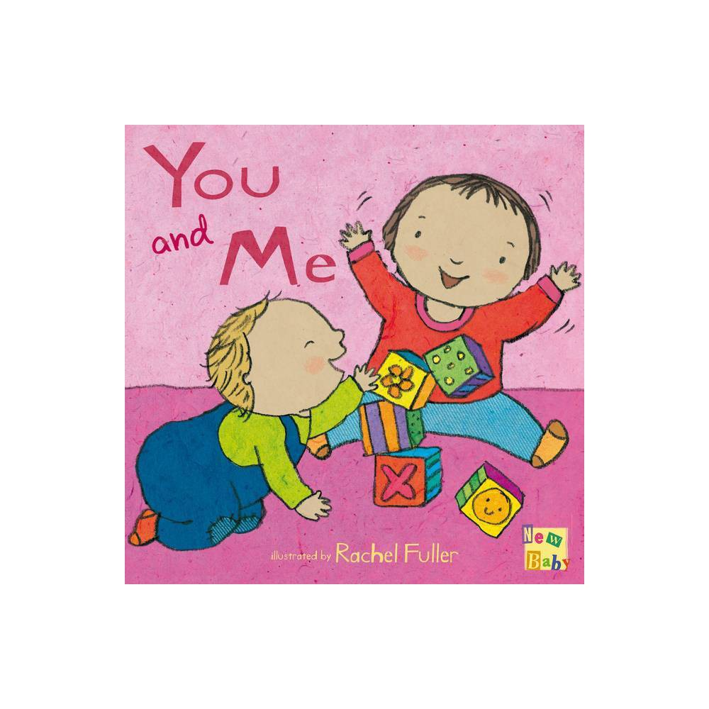 You And Me New Baby Hardcover