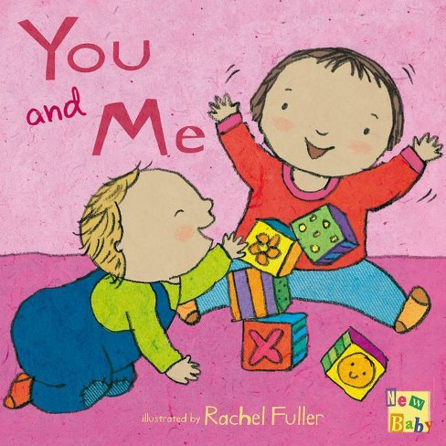 You and Me! - (New Baby) (Hardcover) - image 1 of 1