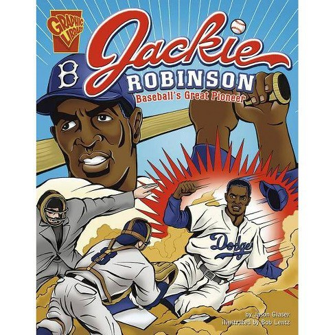 Jackie Robinson - (Graphic Library: Graphic Biographies) by  Jason Glaser (Paperback) - image 1 of 1