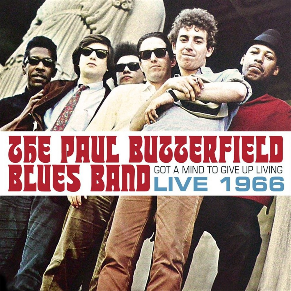 Paul bl butterfield - Got a mind to give up living:Live 196 (CD)