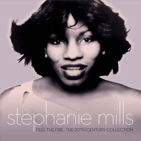 Stephanie mills - Feel the fire:20th century collection (CD) - image 1 of 1