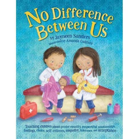 No Difference Between Us - by  Jayneen Sanders (Paperback) - image 1 of 1