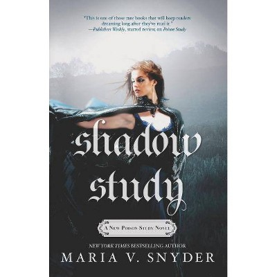 Shadow Study - (Chronicles of Ixia) by  Maria V Snyder (Paperback)