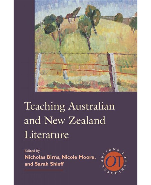 Teaching Australian and New Zealand Literature (Paperback) - image 1 of 1