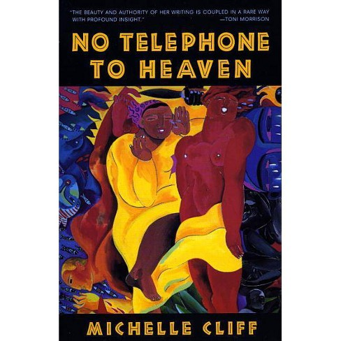 No Telephone to Heaven - by  Michelle Cliff (Paperback) - image 1 of 1