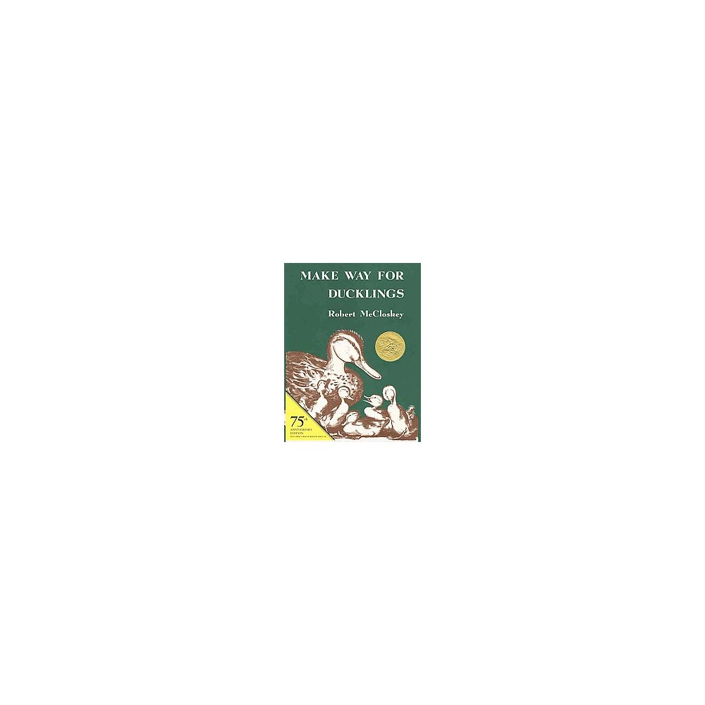 Make Way for Ducklings (Anniversary) (School And Library) (Robert McCloskey)