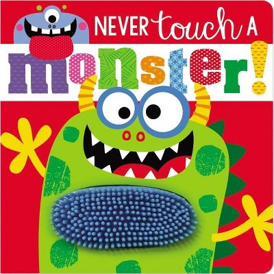 Never Touch a Monster - by Stuart Lynch (Board Book)