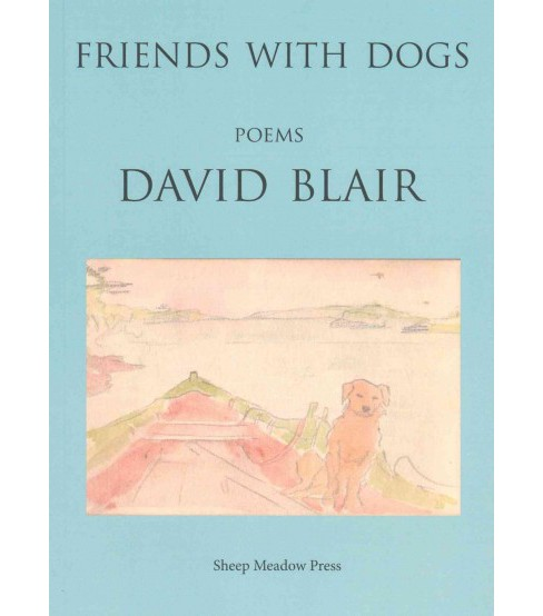 Friends With Dogs (Paperback) (David Blair) - image 1 of 1