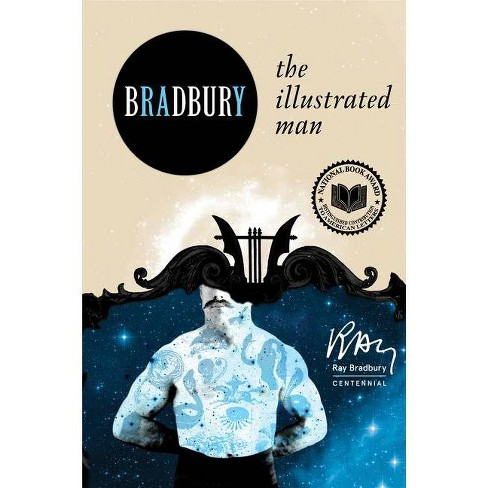 The Illustrated Man - (Harper Perennial Modern Classics) by  Ray D Bradbury (Paperback) - image 1 of 1