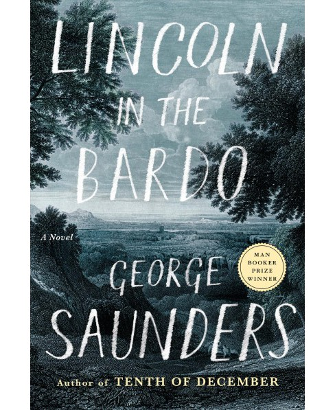Lincoln in the Bardo (Hardcover) (George Saunders) - image 1 of 1