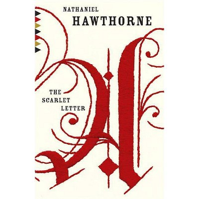 The Scarlet Letter - (Vintage Classics) 2nd Edition by  Nathaniel Hawthorne (Paperback)