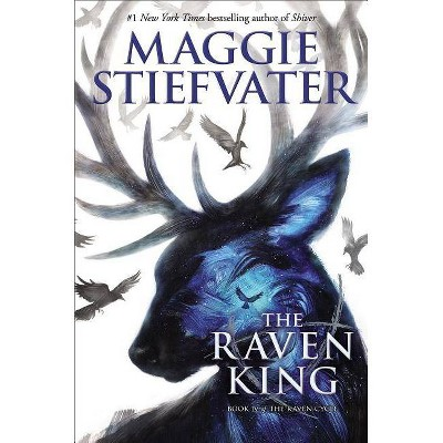 The Raven King (the Raven Cycle, Book 4), 4 - by  Maggie Stiefvater (Hardcover)