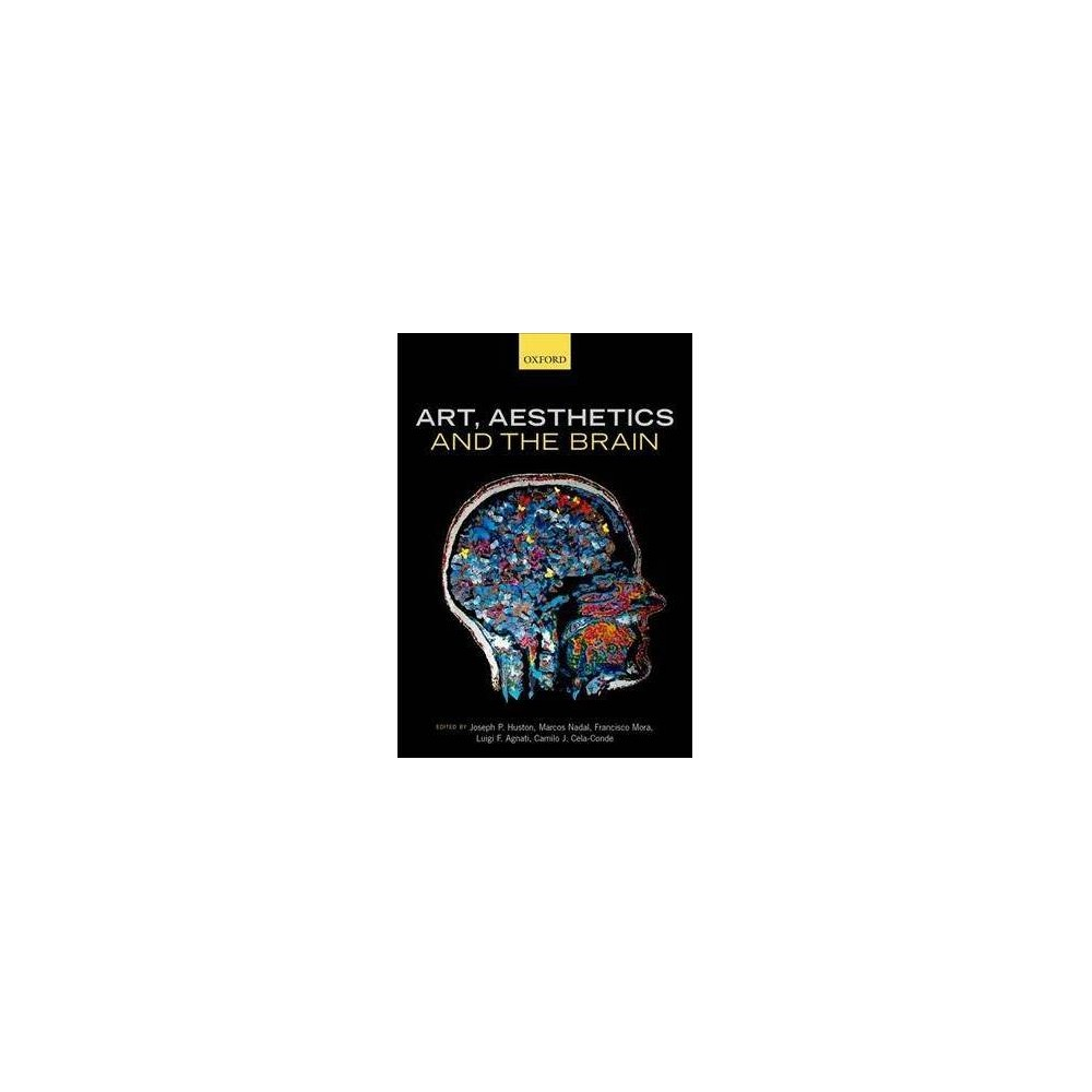 Art, Aesthetics, and the Brain - Reprint (Paperback)