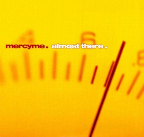 MercyMe - Almost There - image 1 of 1