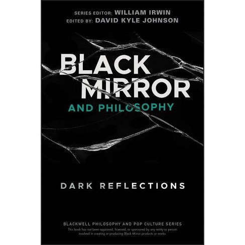 Black Mirror and Philosophy - (Blackwell Philosophy and Pop Culture) (Paperback) - image 1 of 1