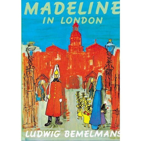 Madeline in London - by  Ludwig Bemelmans (Paperback) - image 1 of 1