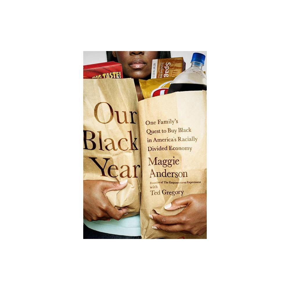 Our Black Year By Maggie Anderson Paperback