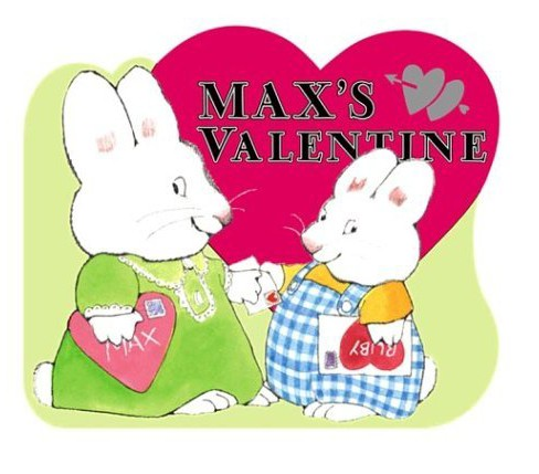 Max's Valentine ( Max and Ruby) (Board) by Rosemary Wells - image 1 of 1