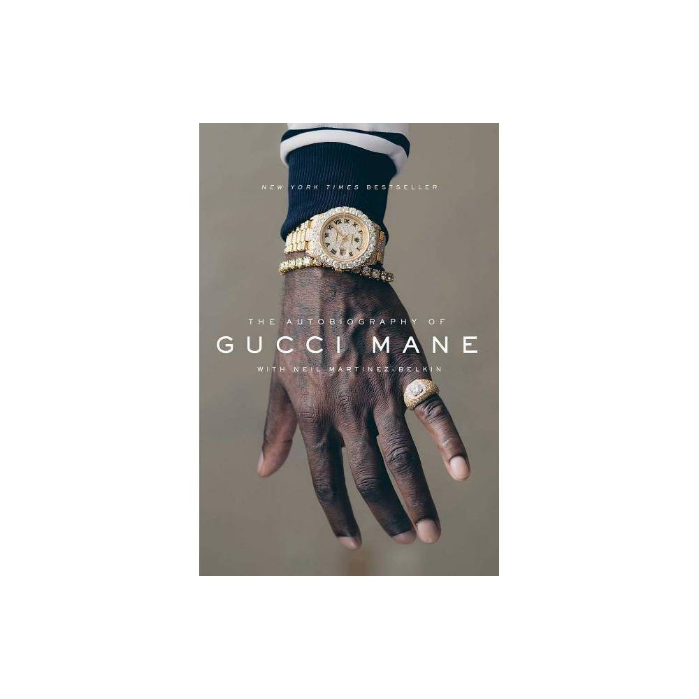 Autobiography of Gucci Mane (Hardcover) (Gucci Mane) Autobiography of Gucci Mane (Hardcover) (Gucci Mane)