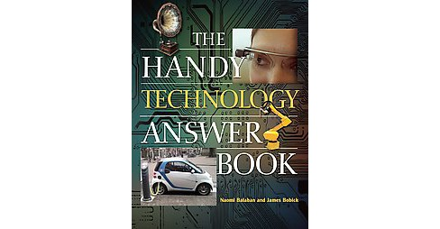 Handy Technology Answer Book (Paperback) (Naomi Balaban & James Bobick) - image 1 of 1