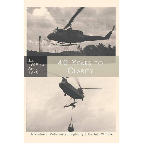 40 Years to Clarity - by  Jeff Wilcox (Paperback) - image 1 of 1