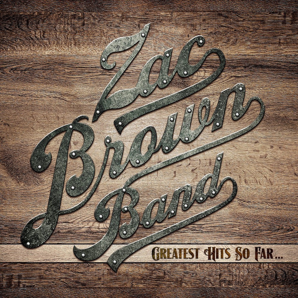 Zac Brown Band- Greatest Hits So Far…