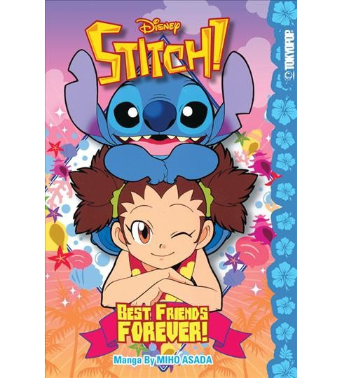 Disney Stitch! : Best Friends Forever (Paperback) (Miho Asada) - image 1 of 1