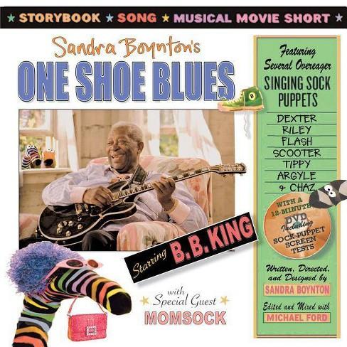One Shoe Blues - by  Sandra Boynton & B B King (Mixed media product) - image 1 of 1