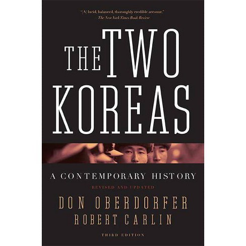 The Two Koreas - 3 Edition by  Don Oberdorfer & Robert Carlin (Paperback) - image 1 of 1