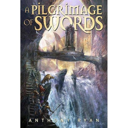 A Pilgrimage of Swords - by  Anthony Ryan (Hardcover) - image 1 of 1