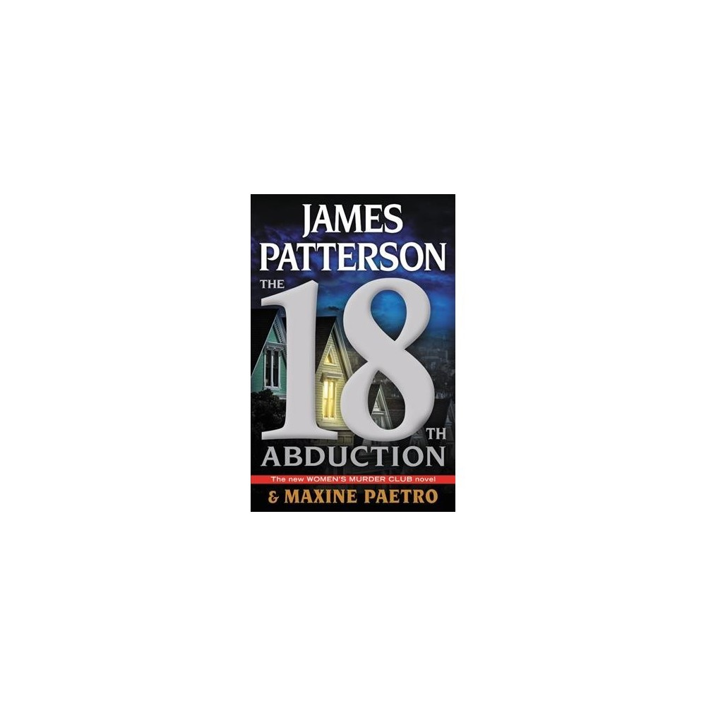 18th Abduction - Unabridged by James Patterson & Maxine Paetro (CD/Spoken Word)