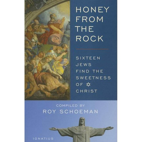 Honey from the Rock - by  Roy Schoeman (Paperback) - image 1 of 1