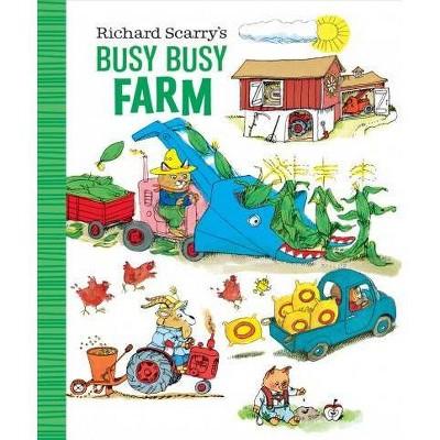 Richard Scarry's Busy Busy Farm - (Richard Scarry's Busy Busy Board Books) (Board Book)