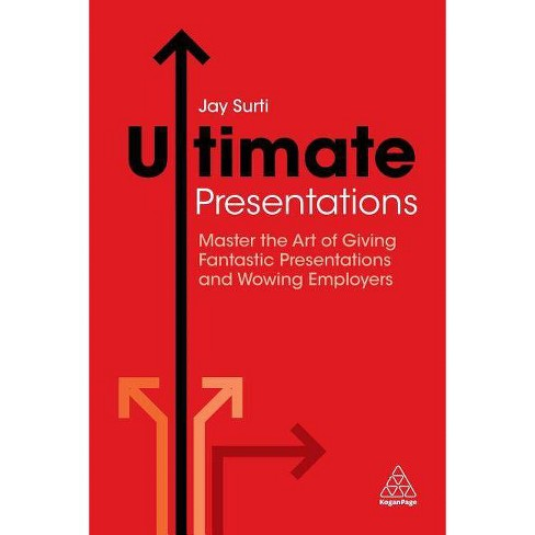 Ultimate Presentations - by  Jay Surti (Paperback) - image 1 of 1