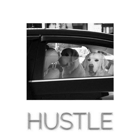 Doggy Style Hustle Journal - by  Sir Michael Huhn (Paperback) - image 1 of 1
