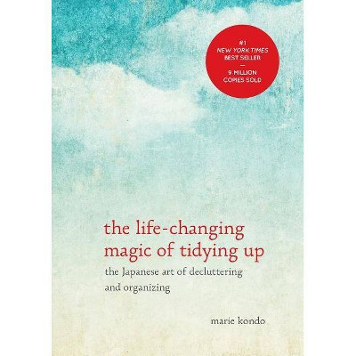 The Life-Changing Magic of Tidying Up: The Japanese Art of Decluttering and Organizing (Hardcover)(Marie Kondo)